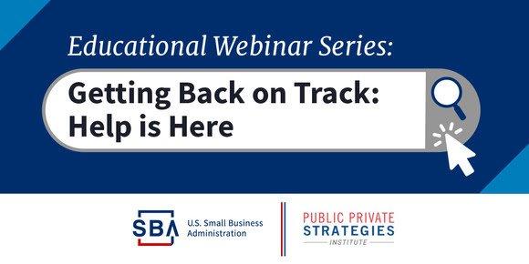 SBA - Getting Back on Track Help is Here