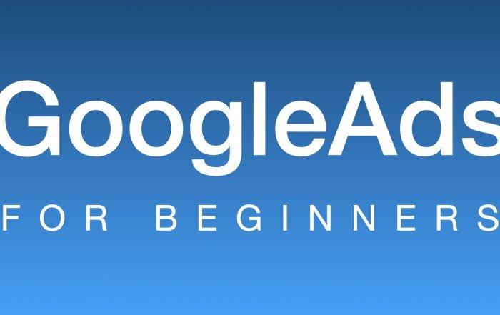 Google Ads for Beginners