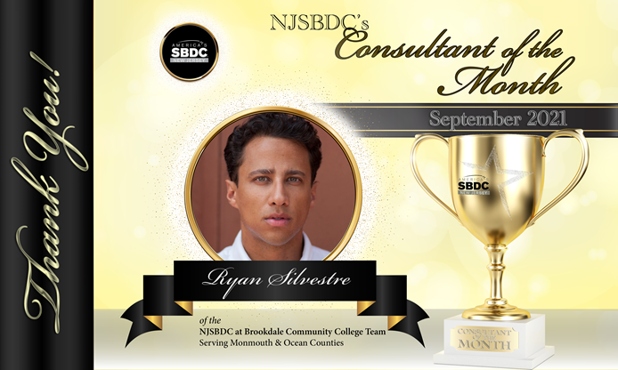 Congratulations Ryan Silvestre! NJSBDC's Consultant of the Month - Sept
