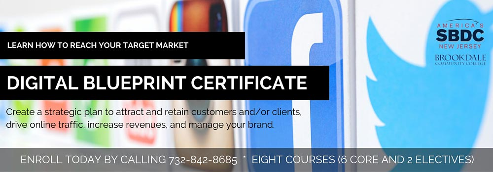 Get your Digital Blueprint Certificate at ASBDC at Brookdale Community College.