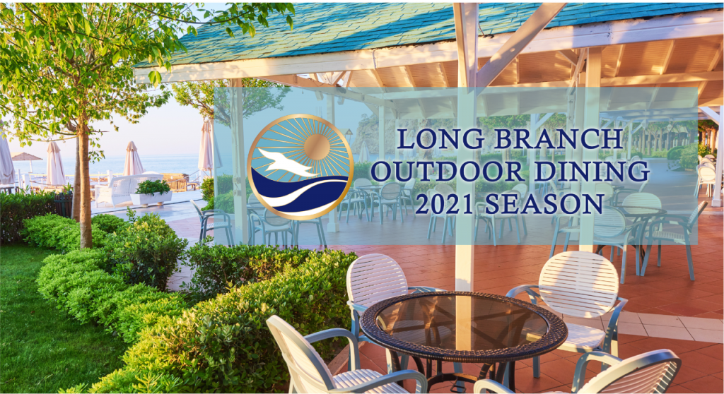 Long Branch Outdoor Dining
